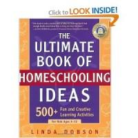 Ultimate Book of Homeschooling Ideas